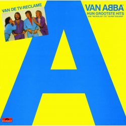 ABBA-A Van ABBA-Hun Grootste Hits (The Netherlands)