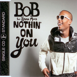 B.o.B Feat. BRUNO MARS ‎– Nothin' On You (SP)