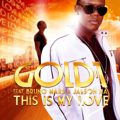 GOLD 1 Feat BRUNO MARS & JAESON MA‎–This Is My Love (Remixes) (EP)