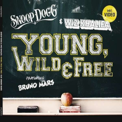 SNOOP DOGG & WIZ KHALIFA Feat BRUNO MARS –Young, Wild & Free (SP)