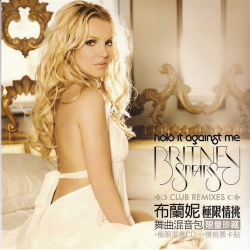 BRITNEY SPEARS-Hold It Against Me (Club Remixes)(Taiwan)