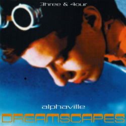 ALPHAVILLE-Dreamscape 4our (Absolutely God Damn Live)