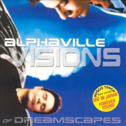 ALPHAVILLE-Visions Of Dreamscapes