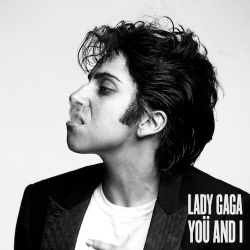 LADY GAGA-You And I (SP Germany)