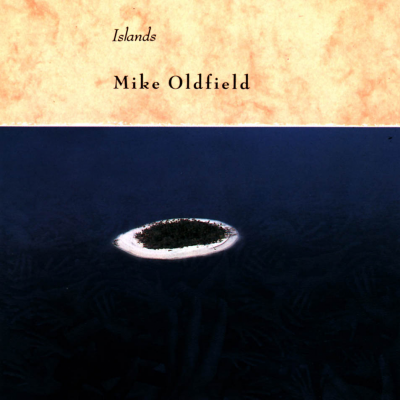 MIKE OLDFIELD-Islands